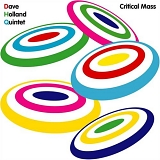 Dave Holland Quintet - Critical Mass