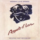 Andrew Lloyd Webber - Aspects of Love (1 of 2)