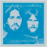 Dan Fogelberg, Tim Weisberg - Twin Sons of Different Mothers