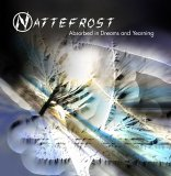 Nattefrost - Absorbed In Dreaming And Yearning