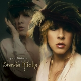 Stevie Nicks - Crystal Visions... The Very Best of Stevie Nicks