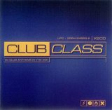 Various artists - Club Class - 40 Club Anthems in the Mix