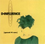 D-INFLUENCE - |good 4 we|