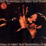 Elis Regina - Traversal do Tempo