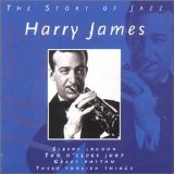 Harry James - The Story Of Jazz