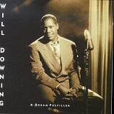 Will Downing - Dream Fulfilled