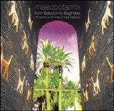 Various artists - Mesopotamix - From Babylon to Baghdad
