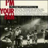 Various artists - I'm Your Fan: The Songs of Leonard Cohen