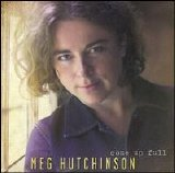 Meg Hutchinson - Come Up Full