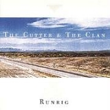 Runrig - The Cutter & The Clan