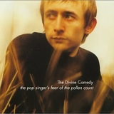 The Divine Comedy - The Pop Singer's Fear Of The Pollen Count