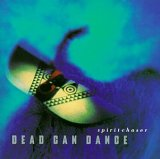 Dead Can Dance - Spirtchaser
