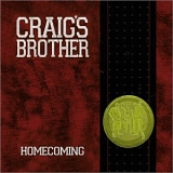Craig's Brother - Homecoming