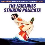 Various Artists - The Fairlanes/Stinking Polecats (Split)