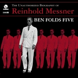 Folds, Ben Five - The Unauthorized Biography of Reinhold Messner