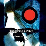 Tangerine Dream - Booster