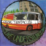 Ozric Tentacles - Live Underslunky