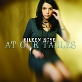 Eileen Rose - At Our Tables