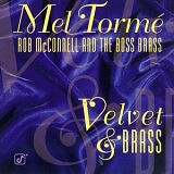 Mel Tormé, Rob McConnell and the Boss Brass - Velvet & Brass