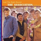 The Association - Just The Right Sound: The Association Anthology