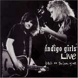 Indigo Girls - Back On The Bus Y'all (Live)