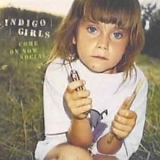 Indigo Girls - Come On Now Social