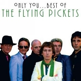 The Flying Pickets - The Best Of The Flying Pickets