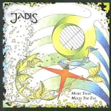 Jadis - More Than Meets The Eye
