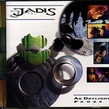 Jadis - As Daylight Fades