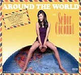 Señor Coconut And His Orchestra - Around The World