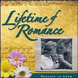 Various artists - Lifetime Of Romance: Falling In Love