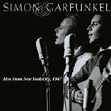 Simon & Garfunkel - Live From New York City, 1967