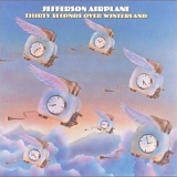 Jefferson Airplane - Thirty Seconds Over Winterland