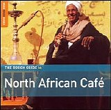 Various artists - The Rough Guide to North African Café