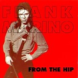 Frank Marino - From The Hip