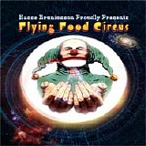 Hasse Bruniusson - Flying Food Circus