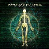 Poverty's No Crime - The Chemical Chaos (Limited Edition)