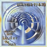 Under The Sun - Schematism - On Stage With Under The Sun