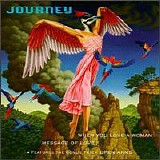 Journey - When You Love A Woman/Message Of Love