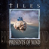 Tiles - Presents Of Mind (Special Edition)