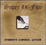 Super Hi-Five - Strength Control Action