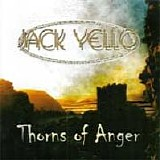 Jack Yello - Thorns Of Anger