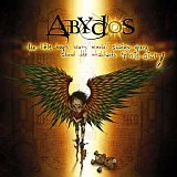 Abydos - The Little Boy's Heavy Mental Shadow Opera About the Inhabitants of His Diary