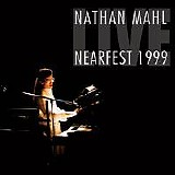 Nathan Mahl - Live At NEARfest 1999