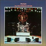 Rush - All The World's A Stage (remastered)