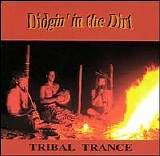 Tribal Trance - Didgin' In The Dirt