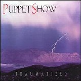 Puppet Show - Traumatized