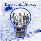 Electric Light Orchestra - ELO 2 (30th Anniversary Remastered Expanded Edition)