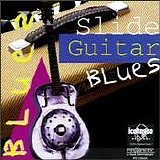 Various artists - Classic Slide Guitar Blues