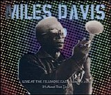 Miles Davis - Live at the Fillmore East, March 7, 1970: It's About That Time 2
